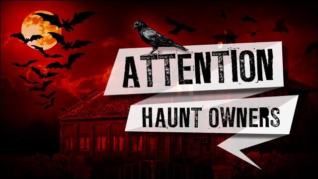 Attention New York Haunt Owners